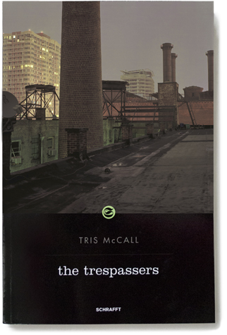 Tris McCall: The Trespassers